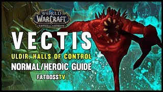Vectis Normal + Heroic Guide - FATBOSS