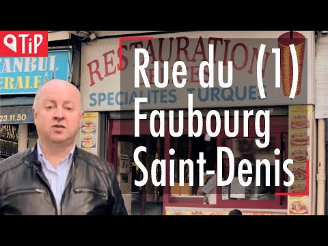 Travel in Paris 7: Rue du Faubourg Saint Denis (part 1)