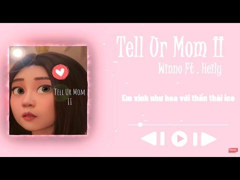 Download Tell Ur Mom II - Winno (ft Heily)
