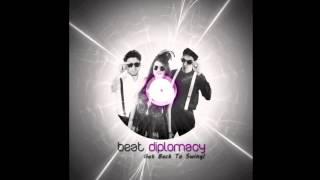 Beat Diplomacy - Get Back To Swing! (Album Version)