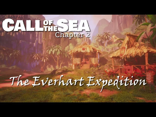 Chapter 2: The Everhart Expedition (Call of the Sea gameplay)