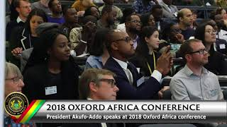 President Akufo-Addo Speaks at the 2018 Oxford Africa Conference