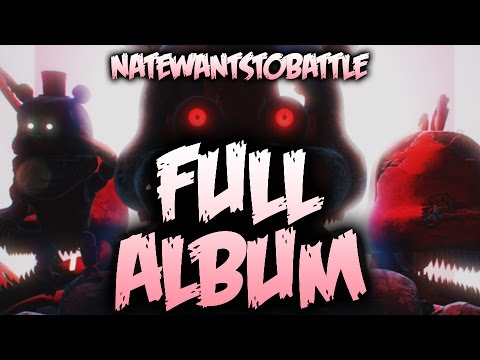 EVERY Five Nights at Freddy's Song (FULL ALBUM) by NateWantsToBattle