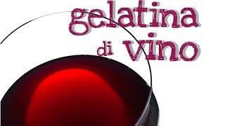 Gelatina Di Vino Fatta In Casa Da Benedetta - Homemade Wine Jelly