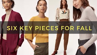 My Six Key Pieces for Fall