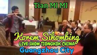 Live KOREM SIHOMBING TIONGKOK CHINA GUANGZHOU City.