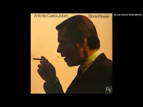 Choro - Antonio Carlos Jobim - Stone Flower (1970)