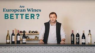 Are European Wines Best?   Bright Cellars