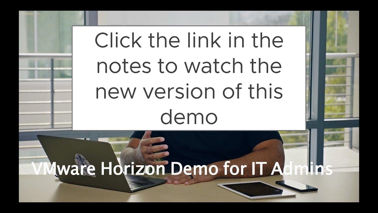 Download VMware Horizon 7: Demo - Feature Walk-through