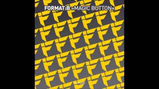 Format: B - Magic Button (Original Mix)