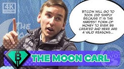The Moon Carl : BITCOIN TO $300,000!! Why BTC is the best form of money in the world!!