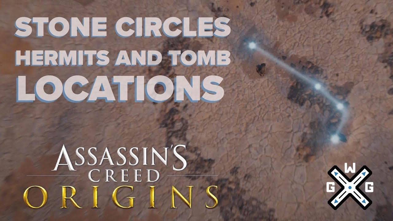 Every Stone Circle Tomb And Hermit Location Assassin S Creed Origins Youtube