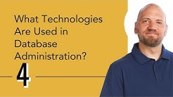 What Technologies Are Used in Database Administration?