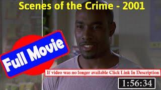 [[19650]]- Scenes of the Crime (2001) |  *FuII* pudriq