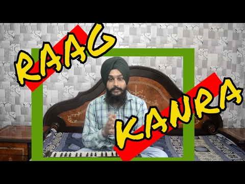 How to learn Raag Kanra