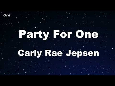 Party For One - Carly Rae Jepsen Karaoke 【No Guide Melody】 Instrumental