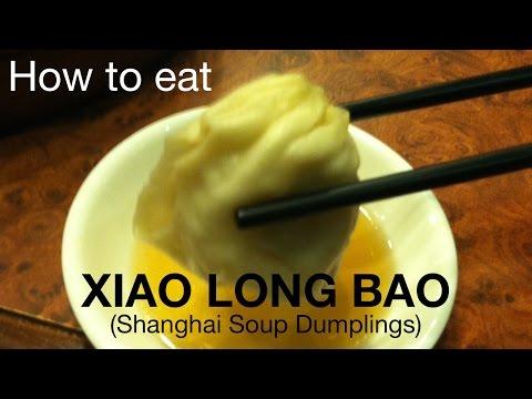 How To: Eat Shanghai Xiao Long Bao