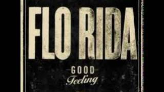 Flo Rida ft. Avicii - Good Feeling