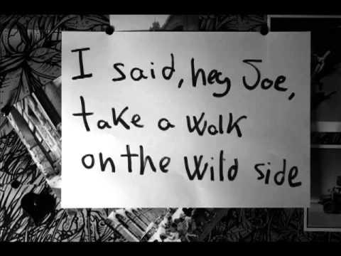 walk on the wild side lou reed lyrics doddy znp youtube. Black Bedroom Furniture Sets. Home Design Ideas