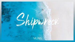 Munn & Hannah Hausman-Shipwreck (Lyric Video)