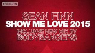 Sean Finn - Show Me Love (Slideback Remix)