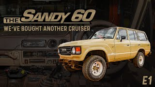The Sandy 60 | We've bought another Cruiser - E1
