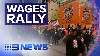 Rally for increased wages takes over Melbourne CBD