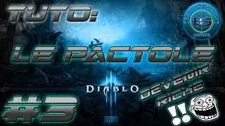 diablo3 tuto #3 : le pactole [fr].découvert.