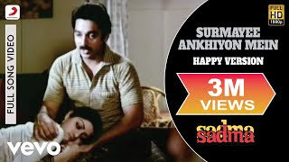 Surmayee Ankhiyon Mein-Happy Version Full Video - Sadma|Sridevi,Kamal Haasan|K.J. Yesudas