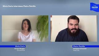DFORDESIGN INTERVIEWS PIETRO PETRILLO - KEEP LIFE