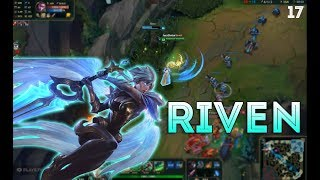 Riven Montage 17 -  Flash + W + R = Easy Combo - League of Legends