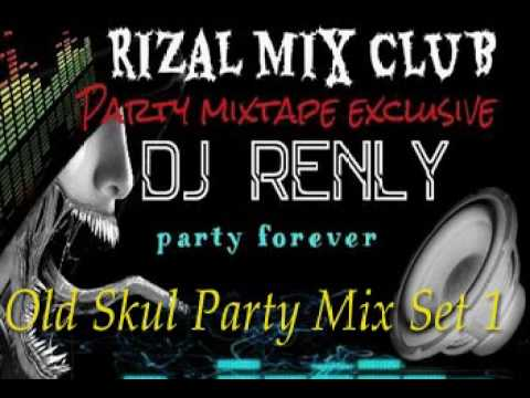 Old Skul Party Mix Set 1 Nonstop   Dj RenLy