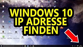 Windows 10 - IP Adresse finden