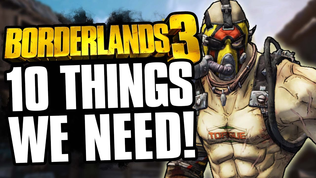 10 Things we Actually NEED in Borderlands 3! (Raid Bosses, Anointment Grinder & MORE!) thumbnail