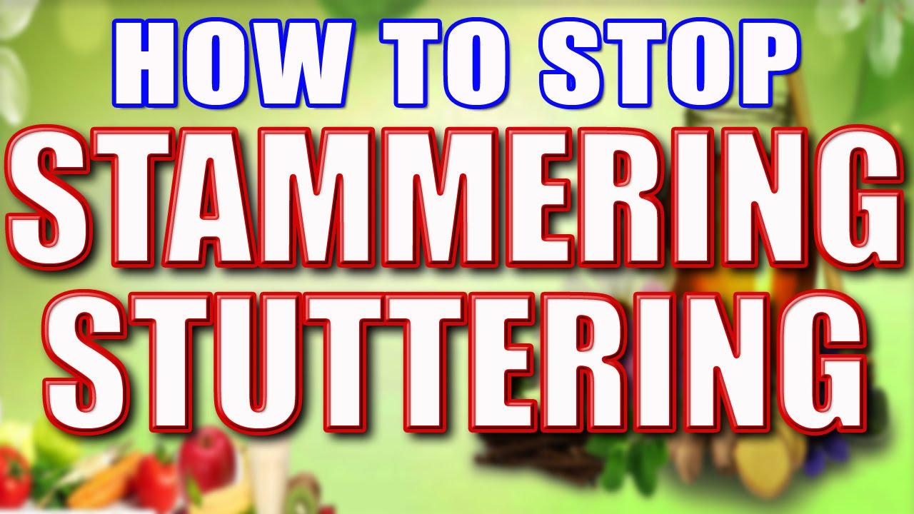 How to Stop Stammering/Stuttering II हकलाने का कुदरती ...