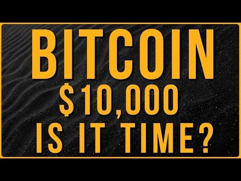 Why Bitcoin Won't Stop At $10,000 🚀