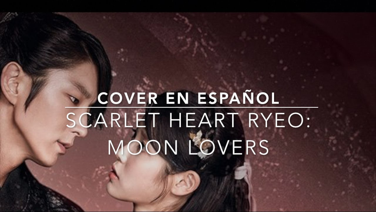 My love - Moon Lovers: Scarlet Heart Ryeo - Cover en