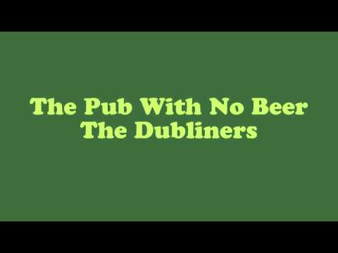 The Pub With No Beer - The Dubliners