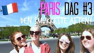 ♡ EIFFELTÅRNET + TRIUMFBUEN  | Giffel Gruppen i Paris #3 ♡