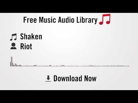 Shaken - Riot (YouTube Royalty-free Music Download)