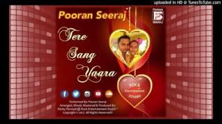 Gambar cover Tere Sang Yara - Pooran Seeraj (2K17 Bollywood Cover)