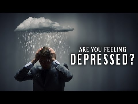 Are You Feeling Depressed? | *Watch This*