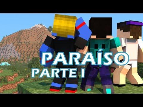 Paraíso PARTE I - O FILME (Compilação)