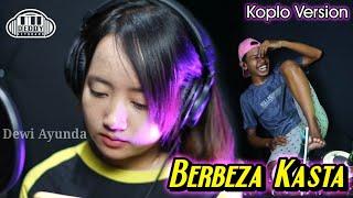 Download lagu Berbeza Kasta Versi Koplo Jaranan Voc. Dewi Ayunda Uuenncoo Bangett,.