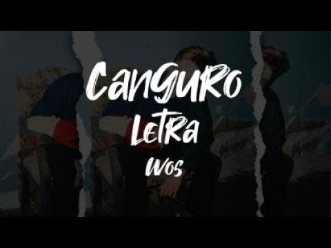 Repeat Canguro Wos Letra By Letrap You2repeat