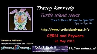 """Tracey Kennedy - CERN and """"Psywar"""" - 26 May 2015"""