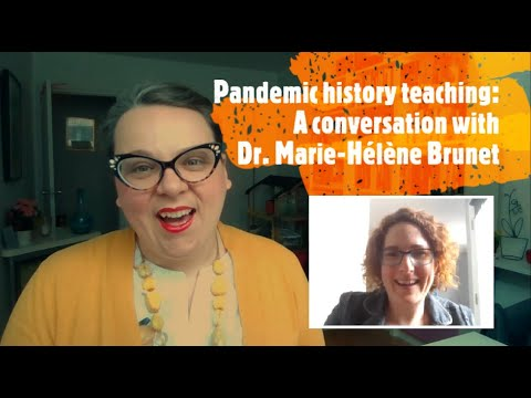 In Conversation With Dr. Marie-Hélène Brunet {Pandemic Pedagogy Convo 21} Imagining A New 'We'