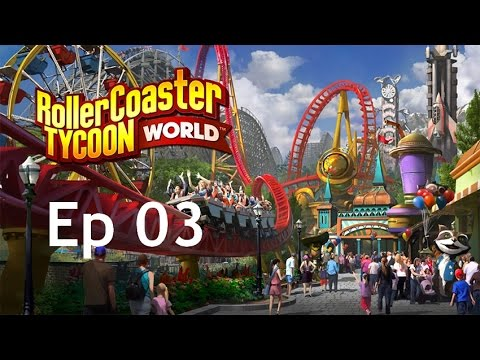 Let's Play - RollerCoaster Tycoon World #03 | Le Parc s'agra