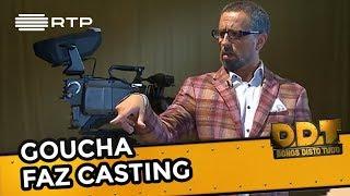 Goucha faz Casting | Donos Disto Tudo