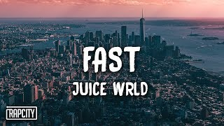 Juice WRLD - Fast (Lyrics)